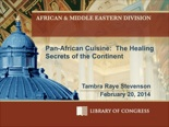 Pan African Cuisine: Healing Secrets of the Continent